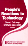 People's Reactions to Technology: In Factories, Offices, and Aerospace