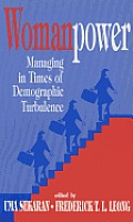Womanpower: Managing in Times of Demographic Turbulence
