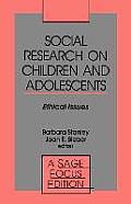 Social Research on Children and Adolescents: Ethical Issues
