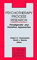 Psychotherapy Process Research: Paradigmatic and Narrative Approaches