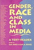 Gender Race & Class In Media A Text Reader