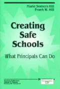 Creating Safe Schools: What Principals Can Do