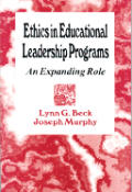 Ethics in Educational Leadership Programs: An Expanding Role