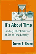It's about Time: Leading School Reform in an Era of Time Scarcity