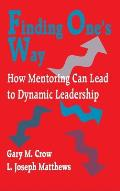 Finding One's Way: How Mentoring Can Lead to Dynamic Leadership