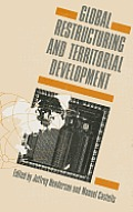 Global Restructuring and Territorial Development