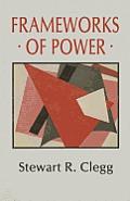 Frameworks of Power