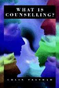 What Is Counselling?: The Promise and Problem of the Talking Therapies