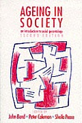 Ageing In Society An Introduction To Social Ger