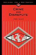 Crime & Disrepute