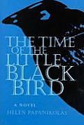 Time of Little Black Bird