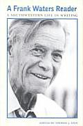 Frank Waters Reader Southwestern Life in Writing