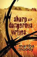 Sharp & Dangerous Virtues