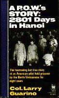 Pows Story 2801 Days In Hanoi