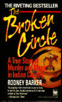 Broken Circle A True Story Of Murder & Magic in Indian Country