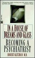 In A House Of Dreams & Glass Becoming