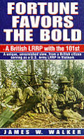 Fortune Favors the Bold A British LRRP with the 101st