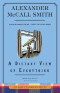Distant View of Everything An Isabel Dalhousie Novel 11