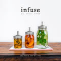 Infuse: Oil, Spirit, Water