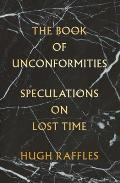 Book of Unconformities: Speculations on Lost Time