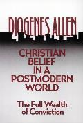 Christian Belief in a Postmodern World