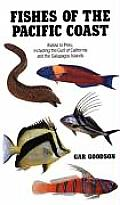 Fishes of the Pacific Coast From Alaska to Peru