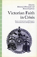 Victorian Faith In Crisis Essays On Cont