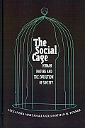 Social Cage Human Nature & The Evolu