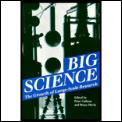 Big Science The Growth Of Large Scale