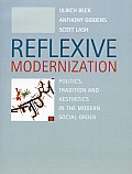 Reflexive Modernization Politics Trad