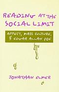 Reading at the Social Limit: Affect, Mass Culture, & Edgar Allan Poe