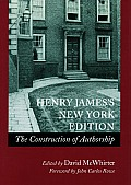Henry Jamesas New York Edition: The Construction of Authorship