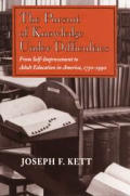 Pursuit of Knowledge Under Difficulties: From Self-Improvement to Adult Education in America...