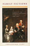 Family Fictions Narrative & Domestic Re