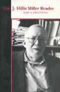 J Hillis Miller Reader