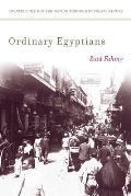 Ordinary Egyptians Creating the Modern Nation Through Popular Culture