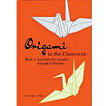 Origami In The Classroom Book 1 Activ