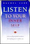 Listen To Your Inner Self A Ten Week P