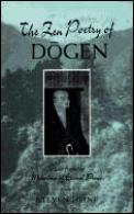Zen Poetry Of Dogen Verses From The Moun