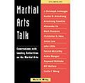 Martial Arts Talk Conversations With L