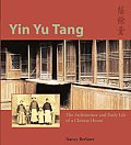 Yin Yu Tang The Architecture & Daily Life of a Chinese House