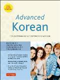 Advanced Korean: Includes Sino-Korean Companion Online Workbook [With DVD ROM]