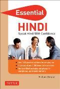 Essential Hindi Speak Hindi with Confidence Self Study Guide & Hindi Phrasebook