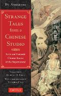 Strange Tales from a Chinese Studio Eerie & Fantastic Chinese Stories of the Supernatural