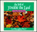 Fall Of Freddie The Leaf A Story Of Li