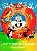 Thats All Folks The Art Of Warner Bros Animation