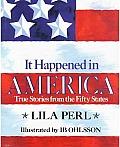 It Happened In America True Stories