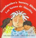 Grandmothers Nursery Rhymes Las Nanas De