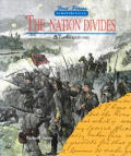 The Nation Divides: The Civil War, 1820-1880