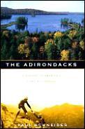 Adirondacks A History Of Americas First